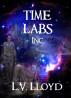 Timelabs Inc by L.V. Lloyd