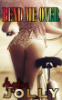 Bend Me Over by Angelina Jolly
