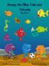 Benny the Blue Fish and Friend Books 1-5 by Howard Dunkley