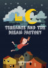 Terrance and the Dream Factory by Rishi Harrison