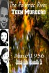 The Potomac River Teen Murders June 1956 by Robert Grey Reynolds, Jr