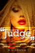 Don't Judge Me by Robert Laster