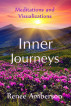 Inner Journeys: Meditations and Visualizations by Renee Amberson