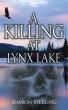 A Killing at Lynx Lake by Sharon Sterling