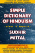 Simple Dictionary of Hinduism by Sudhir Mittal