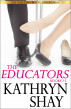 The Educators by Kathryn Shay