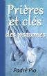Prières Et Clés Des Psaumes by Padepio