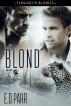Blond by E. D. Parr
