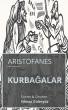 KURBAĞALAR - Aristophanes by Yilmaz Guleryuz
