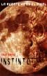 Instinto: la muerte no es el final by Isaac Barrao
