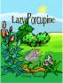 Lazy Porcupine by Mamba Books & Publishing