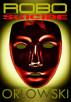 RoboSuicide by Steven Orlowski
