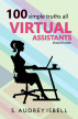 100 Simple Truths all Virtual Assistants Should Know by S. Audrey Isbell
