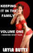 Keeping It In The Family Volume One : 8 Hardcore Incest Tales by Layla Butts