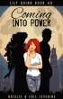 Coming Into Power by Natalie Severine & Eric Severine