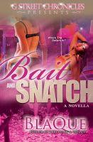BlaQue - Bait and Snatch