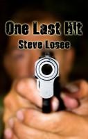 Steve Losee - One Last Hit