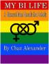 My Bi Life by Chaz Alexander
