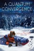 A Quantum Convergence by C.A. Farlow