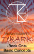 TekARK Book One: Basic Concepts by Richard T. Adams II