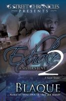 BlaQue - Exhale 2: A Sister's Love (G Street Chronicles Presents)