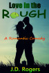 Love in the Rough by J.D. Rogers