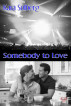 Somebody to Love by Kara Solberg