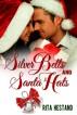 Silver Bells & Santa Hats by Rita Hestand
