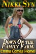 Down On the Family Farm: Emma Comes Home! by Nikki Syn