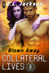 Collateral Lives by D.L. Jackson