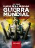 Diario de la Segunda Guerra Mundial. Volumen 2 by Jose Delgado
