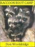 Raccoon Boot Camp by Don Wooldridge