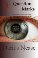 Darius Nease - Question Marks