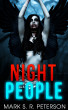 Night People (short story) by Mark S. R. Peterson