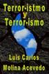 Terror-istmo y Terror-ismo by Luis Carlos Molina Acevedo