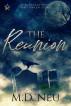 The Reunion by M.D. Neu