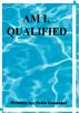 Am I Qualified... by Felix Gonzalez