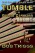 Tumble: The Golden Capricorn by Bob Triggs