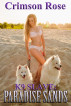 K9 Slave: Paradise Sands by Crimson Rose