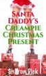 Santa Daddy's Creampie Christmas Present by Sharon Dick