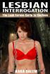 Lesbian Interrogation: The Lash Forces Carla to Confess by Kara Salem