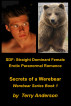 SDF Straight Dominant Female Erotic Paranormal Romance Secrets of a Werebear by Terry Anderson