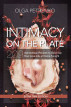 Intimacy On The Plate (Extra Trim Edition): 209 Aphrodisiac Recipes to Spice Up Your Love Life at Home Tonight by Gregory Diehl