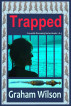 Trapped by Graham Wilson