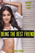 Being The Best Friend: Erotica Short Story by Shelly Pasia