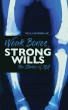 Weak Bones, Strong Wills, The Stories of XLH by The XLH Network, Inc.