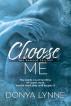 Choose Me by Donya Lynne