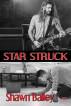 Star Struck by Shawn Bailey