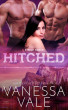Hitched by Vanessa Vale