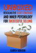 Unboxed: Revealing The Secret Strategies And Inner Psychology For Successful Selling by Darren Montero